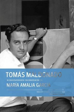 Tomás Maldonado in conversation with / en conversación con María Amalia García