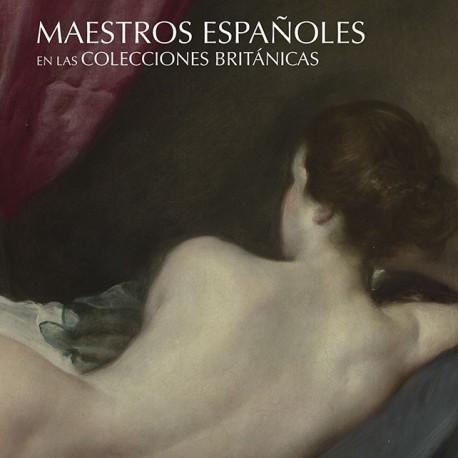 Maestros españoles en las colecciones Británicas