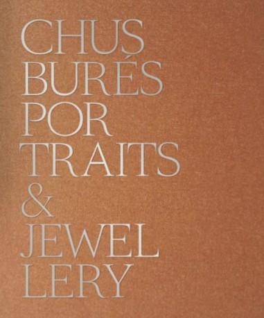 Chus Burés Portraits & Jewellery