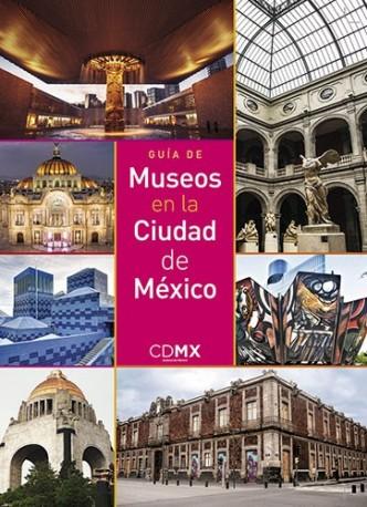 Guía de Museos en la Ciudad de México