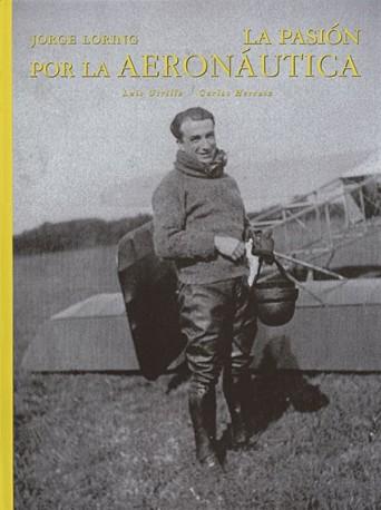 Jorge Loring. La pasión por la aeronáutica