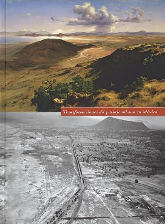 Transformaciones del paisaje urbano en México
