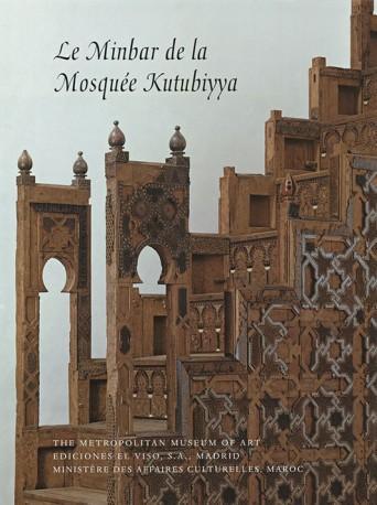 Le Minbar de la Mosquée Kutubiyya