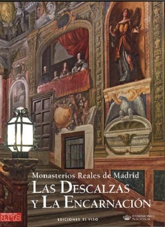 Monasterios Reales de Madrid. Las Descalzas y La Encarnación