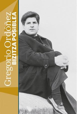 Gregorio Ordóñez: Bitzizta posiblea