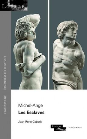 Michel-Ange. Les Esclaves