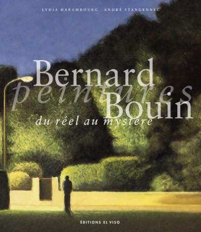 Bernard Bouin, Peintures du réel au mystère