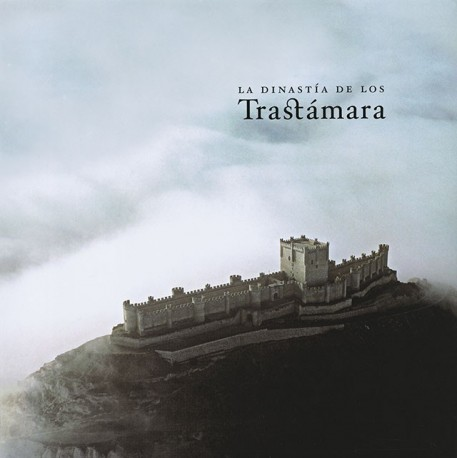 La dinastía de los Trastámara