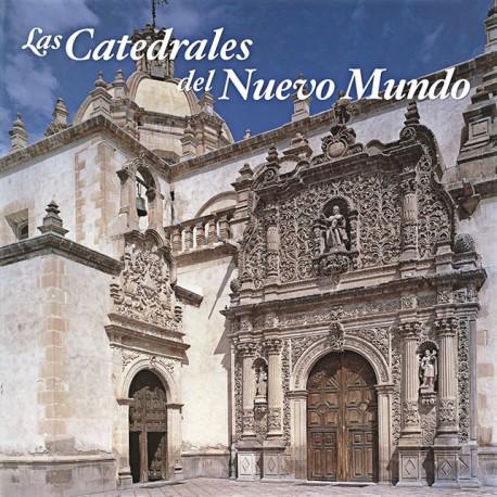 Las Catedrales del Nuevo Mundo