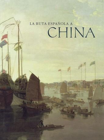 La ruta española a China