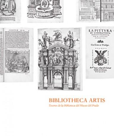Bibliotheca Artis. Tesoros de la Biblioteca del Museo del Prado
