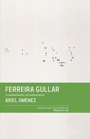 Ferreira Gullar in conversation with / en conversación con Ariel Jiménez
