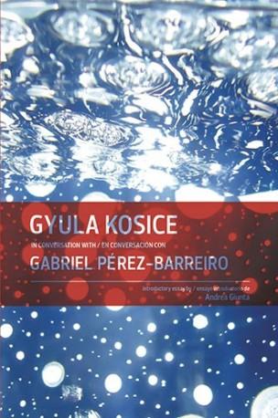 Gyula Kosice in conversation with / en conversación con Gabriel Pérez-Barreiro