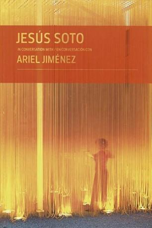 Jesús Soto in conversation with / en conversación con Ariel Jiménez